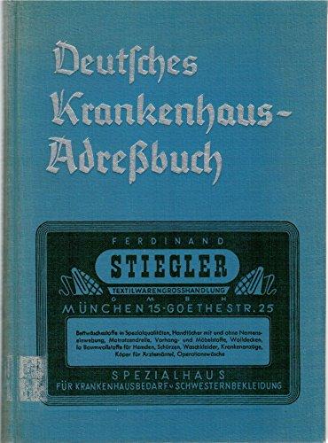 Deutsches Krankenhaus Adreßbuch mit Bezugsquellennachweis für Krankenhausbedarf