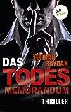 Das Todes-Memorandum: Thriller von Turhan Boydak