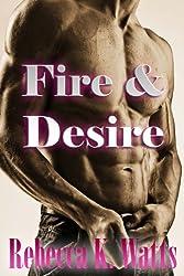 Fire and Desire (BWWM Romance)