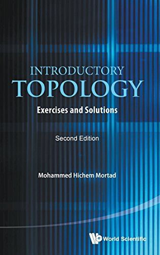 Introductory Topology: Exercises and Solutions (2nd Edition)
