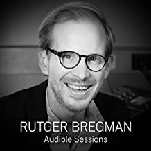Rutger Bregman: Audible Sessions: FREE Exclusive Interview