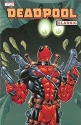 Deadpool Classic - Volume 3 (Deadpool Classics)