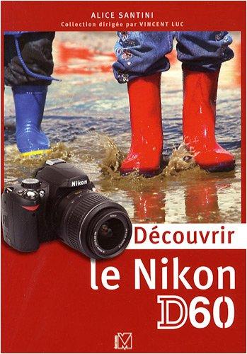 Découvrir le Nikon D60
