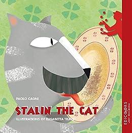 Stalin the Cat (English Edition) di [Cagni, Paolo]