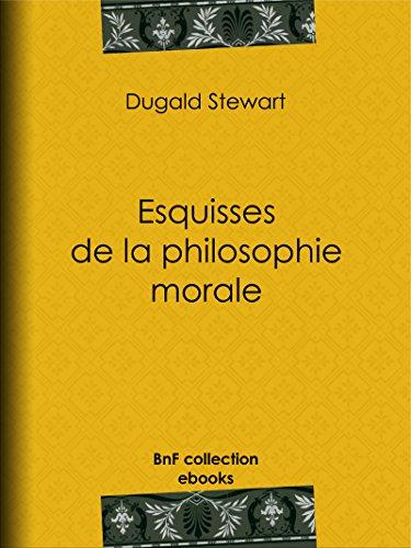 Esquisses de la philosophie morale (French Edition)