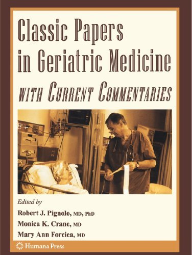 Classic Papers in Geriatric Medicine with Current Commentaries (Aging Medicine) (2010-08-03)