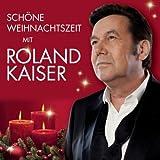 Schöne Weihnachtszeit mit Roland Kaiser -