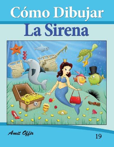 Cómo Dibujar Comics: La Sirena: Libros de Dibujo: Volume 19