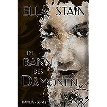 Im Bann des Dämonen (DAHLIA 2)