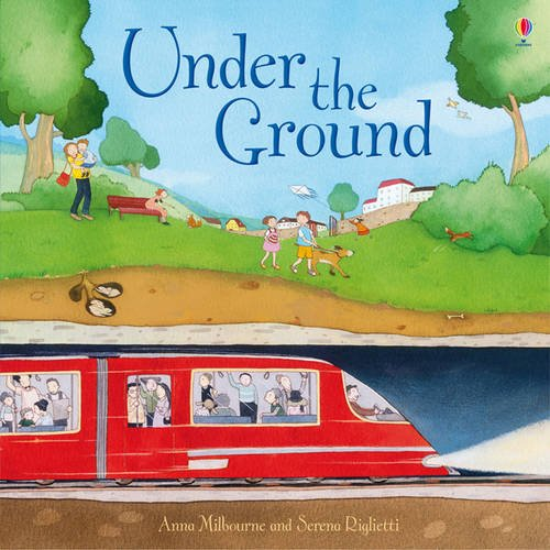 Under The Ground (Picture Books)