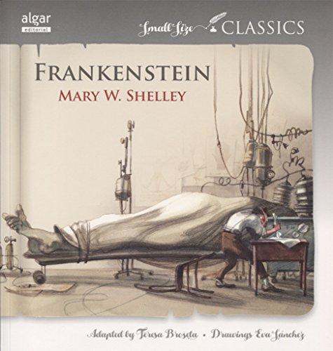 Frankenstein (Small Size Classics) por Mary W. Shelley