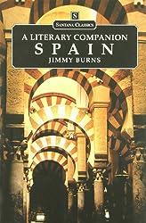 Spain: A Literary Companion (Santana Classics)