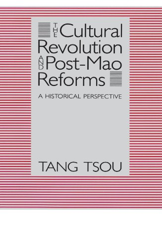 the-cultural-revolution-and-post-mao-reforms-a-historical-perspective