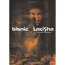 Bionic Lakisha by Carolyn Jernigan (2016-04-19)