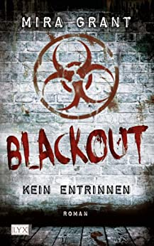 Blackout - Kein Entrinnen (German Edition) by [Grant, Mira]
