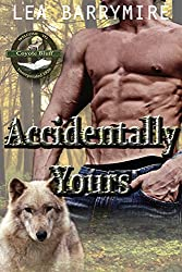 Accidentally Yours (Coyote Bluff Series Book 1) (English Edition)