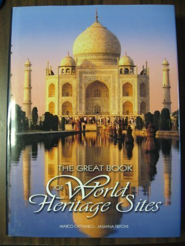 The Great Book of World Heritage Sites by Marco and Jasmina Trifoni Cattaneo (2005-01-01)