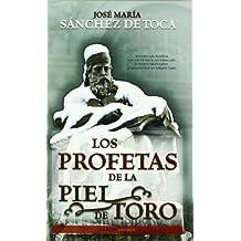 Profetas de la piel de Toro, los