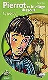 Pierrot et le village des fous, tome 1 : Le spectre par Brien