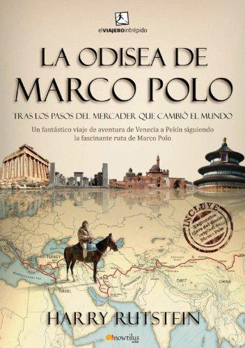 La odisea de Marco Polo por Harry Rutstein