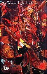 Whylah Falls: A Play by George Elliot Clarke (1999-09-01)