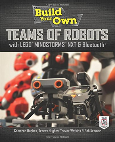 Build Your Own Teams of Robots with Lego® Mindstorms® Nxt and Bluetooth® Solar-auto Kits