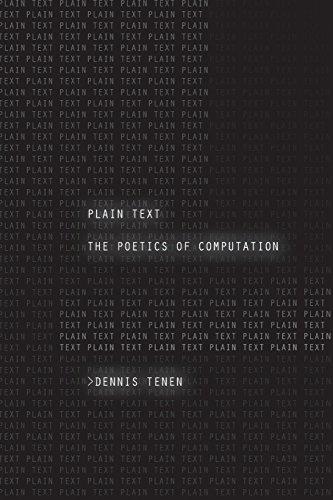 Plain Text: The Poetics of Computation