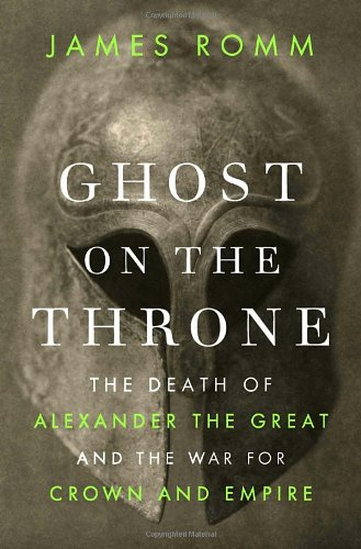Alexander Knopf (Ghost on the Throne: The Death of Alexander the Great and the War for Crown and Empire)