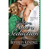 All's Fair in Love and Seduction (The Elusive Lords) (Volume 2) by Beverley Kendall (2015-10-25)