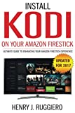 Kodi: Install KODI on amazon fire tv, KODI manual, guide to kodi, KODI app, firestick jailbroken with KODI