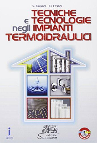 Tecniche e tecnologie negli impianti termoidraulici