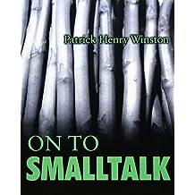 On to Smalltalk by Patrick Henry Winston (1997-09-13)