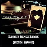 Only You And Me (Daimon Dance & Frozen Throne Remix)