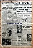 Telecharger Livres OEUVRE L No 8547 du 26 02 1939 LE COEUR ET LA RAISON PAR HENRI PICHOT DEUX VICTOIRES SPORTIVES FRANCAISES EN ANGLETERRE LES ASSISES DE L UNION DEPARTEMENTALE DU NORD UNE PREMIERE RENCONTRE ENTRE SYNDICALISTES ET COMMUNISTES A PROPOS DE LA SITUATION ESPAGNOLE M GEORGES DUMOULIN SOULIGNE LES DANGERS D UNE POLITIQUE QUI PROVOQUERAIT UNE NOUVELLE CATASTROPHE SYMBOLE DE PAIX POUR ATTENDRE L INSPIRATION DU SAINT ESPRIT S IL Y A LA GUERRE C EST PARCE QUE ON NE NOUS DEMANDE RIEN (PDF,EPUB,MOBI) gratuits en Francaise
