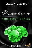 Passione d´amore von Mara Miditello