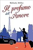 Il profumo dell'amore: En attendant l'Amour à Paris