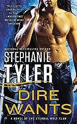 Dire Wants (Novel of the Eternal Wolf Clan)