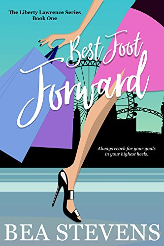 Book cover image for Best Foot Forward (The Liberty Lawrence Series Book 1)