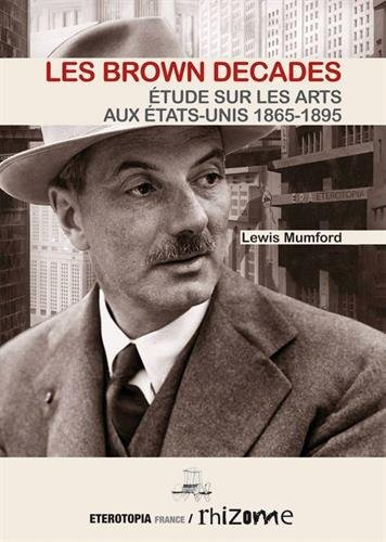 The Brown Decades, Essai sur les Arts en Amrique 1865-1895