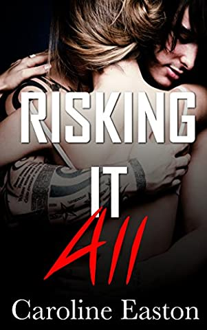 Risking It All (Risk Series Book