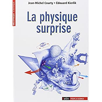 La physique surprise