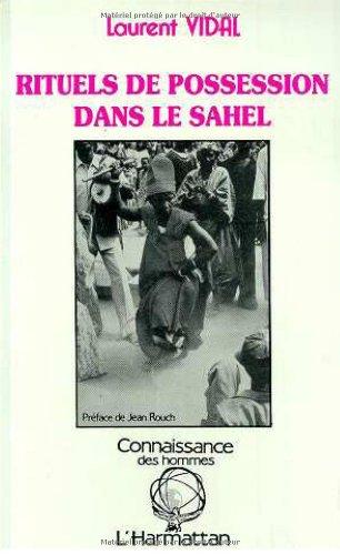 Rituels de possession dans le Sahel : Exemples peul et zarma du Niger