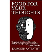 """Food for Your Thoughts: """"Happiness is not something ready-made. It comes from your own actions."""" ― Dalai Lama XIV"""