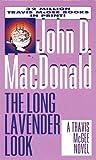 Long Lavender Look (Travis McGee Mysteries)