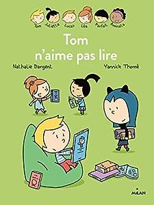 """Afficher """"Tom n'aime pas lire"""""""
