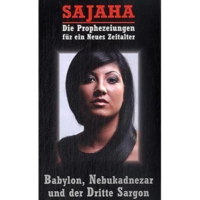 Download Sajaha Die Prophezeiungen Fur Ein Neues Zeitalter Babylon Nebukadnezar Und Der Dritte Sargon Okkulte Bibliothek Pdf Free Masonrafe