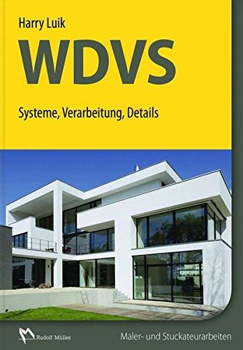 WDVS: Systeme, Verarbeitung, Details -