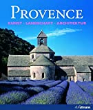 Provence. Kunst - Landschaft - Architektur. (Kultur pur) - Rolf Toman