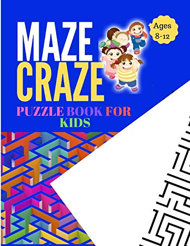 OK FOR KIDS: A Cute Simple to Advanced Maze Activity Workbook Game With Educational, Fun And Challenging Mazes Large Print For ... Mental Capabilities And Logical Reasoning. ()