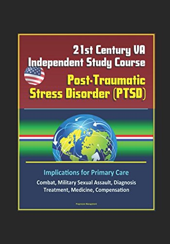 21st-century-va-independent-study-course-post-traumatic-stress-disorder-ptsd-implications-for-primar